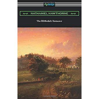 The Blithedale Romance by Nathaniel Hawthorne - 9781420964332 Book