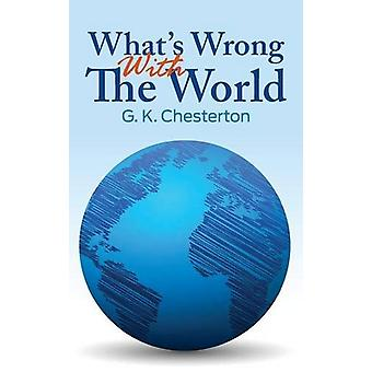 What's Wrong with the World by G K Chesterton - 9781613829769 Book