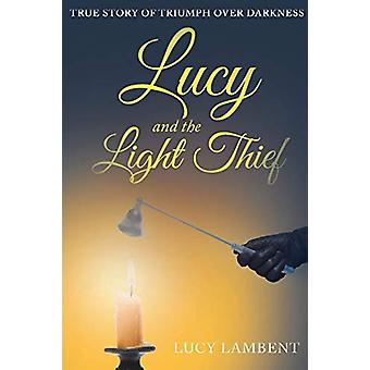 Lucy and the Light Thief by Lucy Lambent - 9781644718957 Book