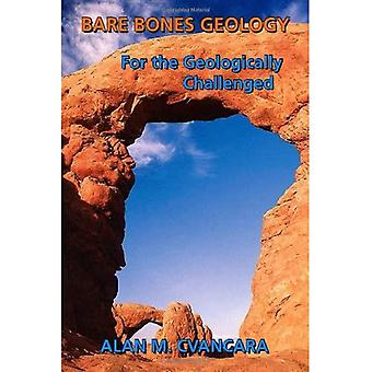 Géologie des os nus : pour les personnes géologiquement contestées