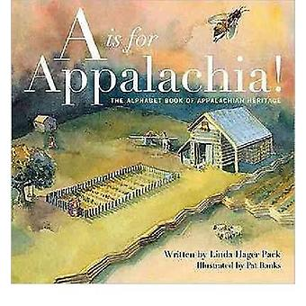 A is for Appalachia by Linda Hager PackPat Banks