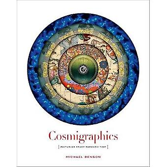 Cosmigraphics Picturing Space Through Time