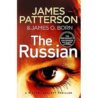The Russian Michael Bennett 13 The latest gripping Michael Bennett thriller