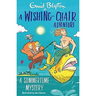 A WishingChair Adventure A Summertime Mystery Colour Short Stories The WishingChair