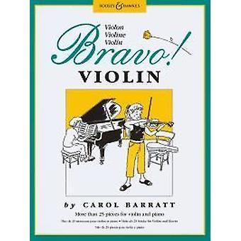 Bravo! Violin More Than 25 Pieces For Violin And Piano Violin/Piano