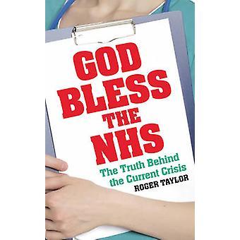 Dio benedica il NHS da Roger Taylor - 9780571303649 libro