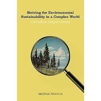 Sträva för miljömässig hållbarhet i en komplex värld - Canadia