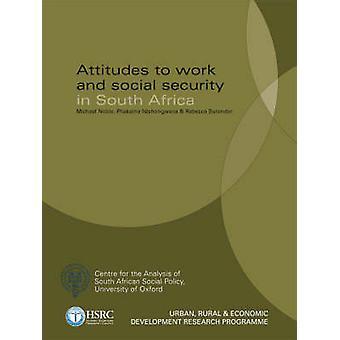 Attityder till arbete och Social trygghet i Sydafrika av Michael Nobl