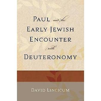 Paul und die frühe jüdische Begegnung mit Mose von David Lincicu