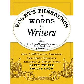 Roget's Thesaurus of Words for Writers - Over 2 -300 Emotive - Evocati