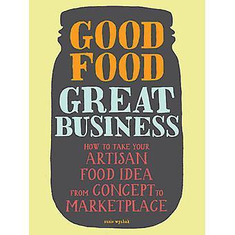 Lekker eten - grote Business - manier waarop uw Artisan voedsel idee van C