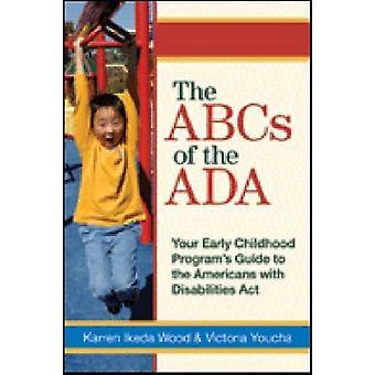 ABCs av ADA - tidig barndom programmets Guide till Amer