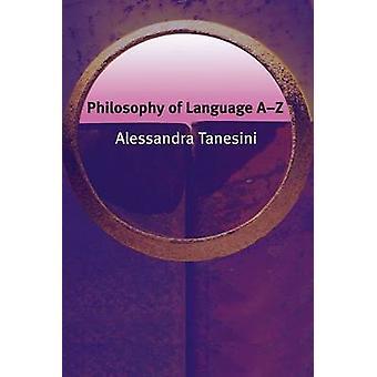 Filosofia kielen A-Z Alessandra Tanesini - Oliver Leaman - 9