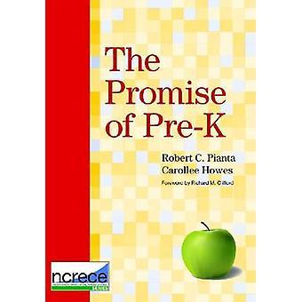 De belofte van pre kleuterschool door Robert C. Pianta - Carollee Howes