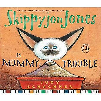 Skippyjon Jones in Mummy Trouble [With CD]