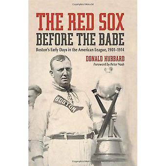 Red Sox før Babe: Boston's tidlige dager i amerikanske League, 1901-1914
