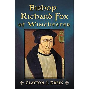 Piispa Richard Fox Winchester: arkkitehti Tudor-vuotiaita