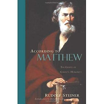 According to Matthew: The Gospel of Christ's Humanity