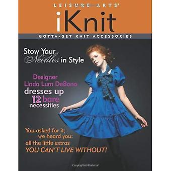 iKnit Gotta-Get Knit Accessories (I Booklet)