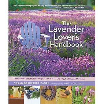 Lavender Lover's Handbook, The