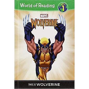Il s'agit de Wolverine (monde de lecture: niveau 1)