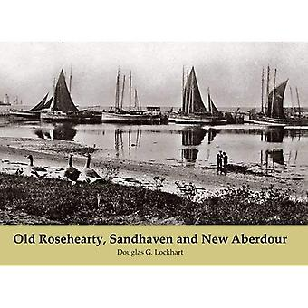 Rosehearty vieux, Sandhaven et New Aberdour