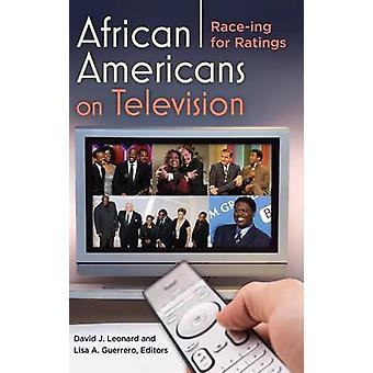Afro-amerikanere på TV Raceing for rangeringer av Leonard & David