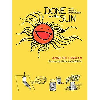 Done in the Sun Solar Projects for Children by Hillerman & Astrid