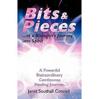 Bit Stücke ein leistungsfähiges außergewöhnliche kontinuierliche Healing Journey. von Connell & Janet Southall