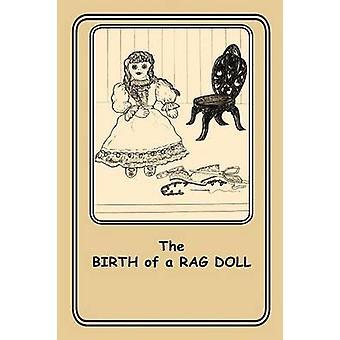 The Birth of a Rag Doll 10 by Sisco & Joann Ellen