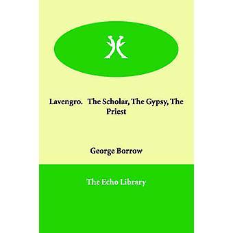 Lavengro.   Lärd Gypsy prästen av låna & George
