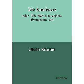 Die Konferenz by Krumin & Ulrich