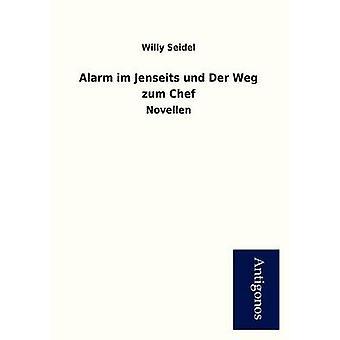 Alarm Im Jenseits Und Der Weg Zum Chef by Seidel & Willy