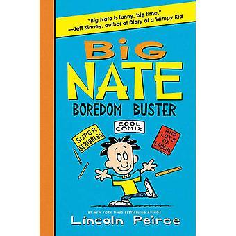 Big Nate Boredom Buster by Lincoln Peirce - Lincoln Peirce - 97800620