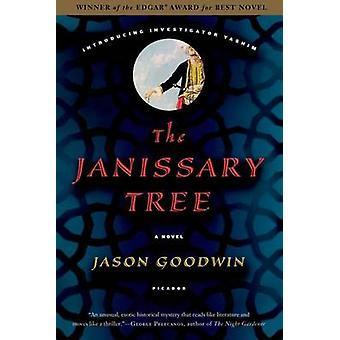 The Janissary Tree by Jason Goodwin - 9780312426132 Book