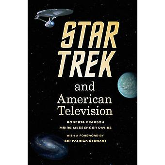 Star Trek and American Television by Roberta E. Pearson - Maire Messe