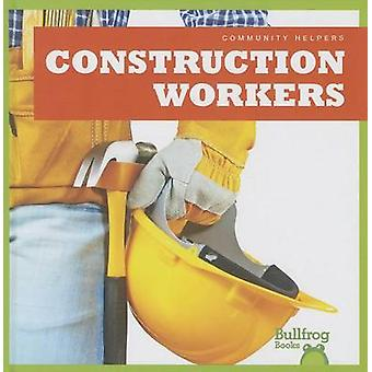 Construction Workers by Cari Meister - 9781620310908 Book