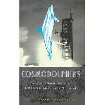 Cosmodolphins: Feministische Kulturwissenschaft Technik, Tiere und die Heiligen