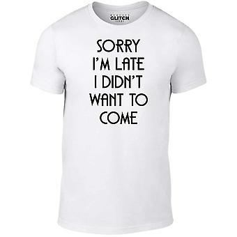 Women's sorry i'm late t-shirt