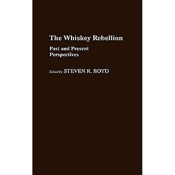 La rébellion du whisky : perspectives passées et présentes