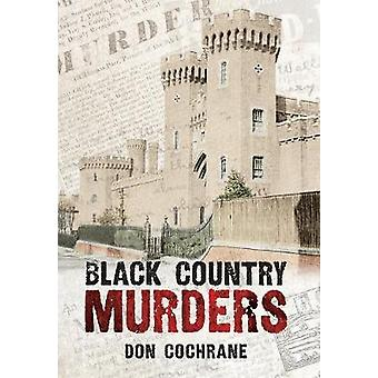 Black Country Murders by Cochrane & Don