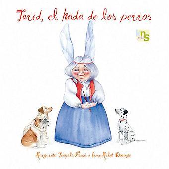 KNS Ediciones Turid, The Fairy Dogs (Dogs , Training Aids , Behaviour)
