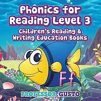 Phonics for Reading Level 3  Childrens Reading  Writing Education Books by Gusto & Professor