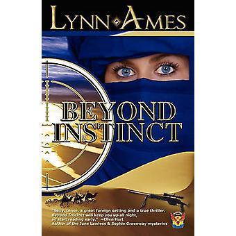 Beyond Instinct by Ames & Lynn