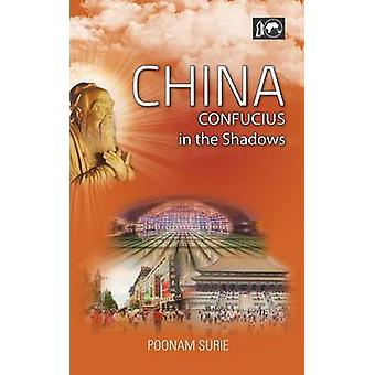 China Confucius in the Shadows by Surie & Poonam