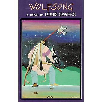 Wolfsong by Louis Owens - 9780806127378 Book