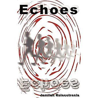 Echoes by Kolocotronis & Jamilah