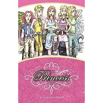The Princess Sisters by Carroll & Stacy Lynn
