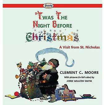 Twas the Night before Christmas by Moore & Clement C.