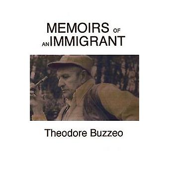 Memoirs of an Immigrant by Buzzeo & Theodore